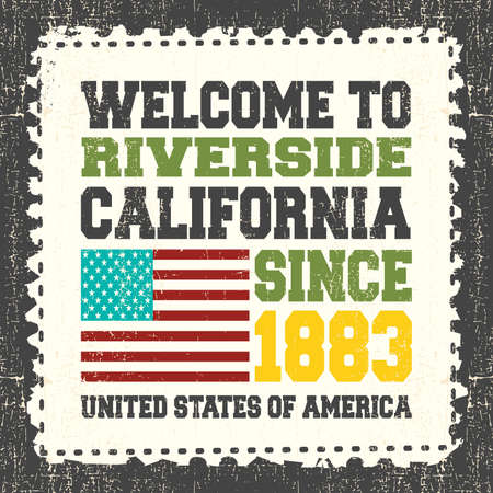 Invitation card with text Welcome to Riverside, State California. Since 1883 with american flag on grunge postage stump. Retro card. Typography design. vector illustration Illustration