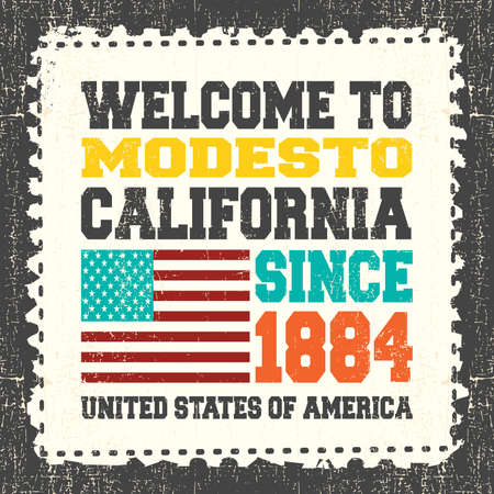 ca: Invitation card with text Welcome to Modesto, California. Since 1884 with american flag on grunge postage stump. Retro card. Typography design. vector illustration