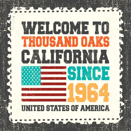 thousand: Invitation card with text Welcome to Thousand Oaks, California. Since 1964 with american flag on grunge postage stump. Retro card. Typography design. vector illustration
