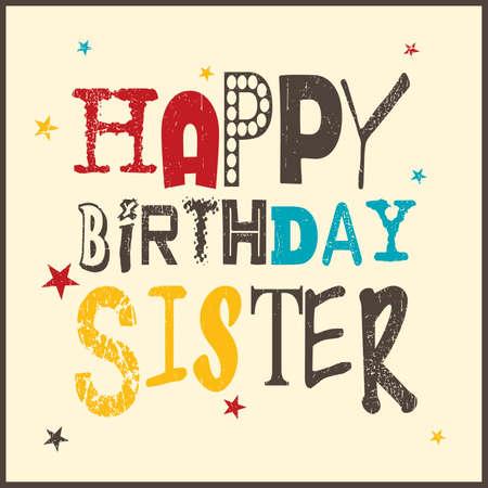 Retro Happy birthday kaart op grunge achtergrond. Gefeliciteerd met je verjaardag zus, Vector illustratie