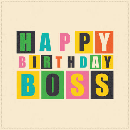 Happy birthday card. Happy birthday boss. vector illustration