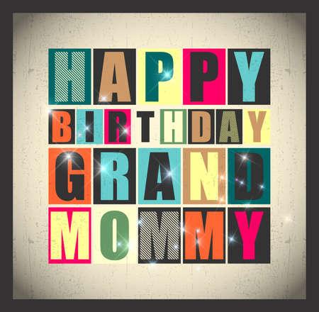 grannie: Retro Happy birthday card. Happy birthday Grand Mommy. Vector illustration Illustration