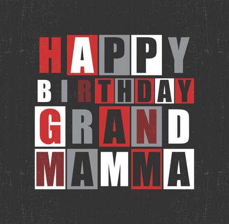 mamma: Retro Happy birthday card. Happy birthday Grand Mamma. Vector illustration