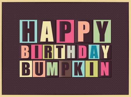 bumpkin: Retro Happy birthday card. Happy birthday Bumpkin. Vector illustration