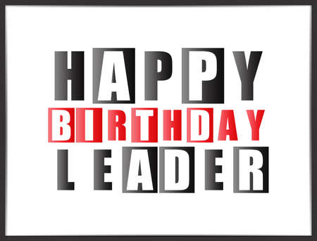 Retro Happy birthday card. Happy birthday Leader. Vector illustration