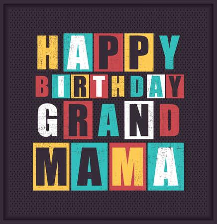 grannie: Retro Happy birthday card. Happy birthday Grand Mama. Vector illustration