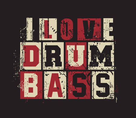 bass drum: Grunge letters I love Drum and Bass. vector illustration,
