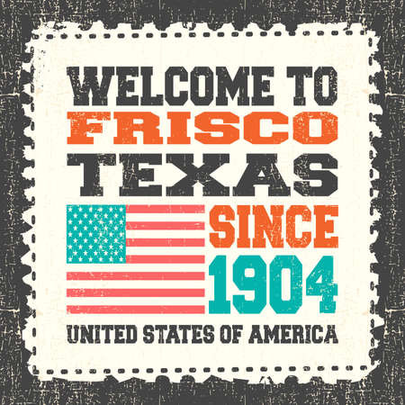frisco: Invitation card with text Welcome to Frisco, State Texas. Since 1904 with american flag on grunge postage stump. Retro card. Typography design. vector illustration