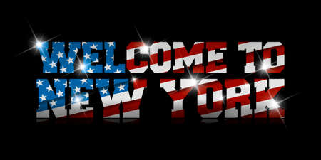 inscription Welcome to New york with the US flag inside on black background.