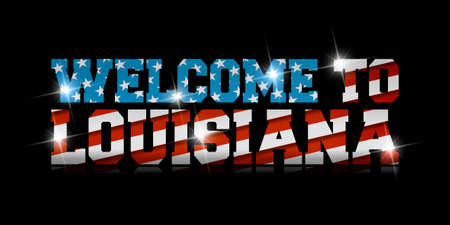 inscription Welcome to Louisiana with the US flag inside on black background.
