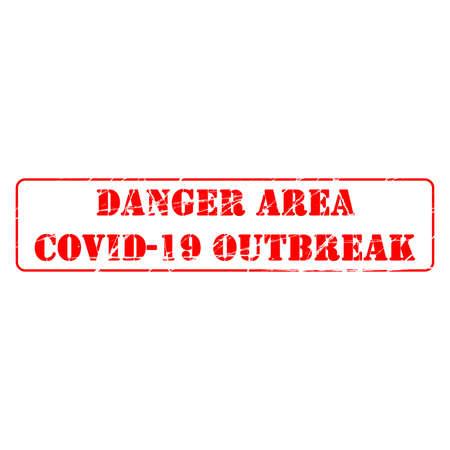 Danger Area caused by coronavirus. Viral pandemic worldwide. Stamp Effect