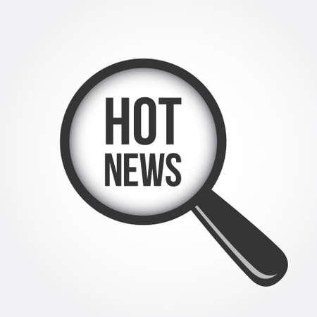 hot news: Hot News Magnifying Glass