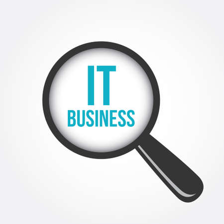 it business: IT Business Magnifying Glass