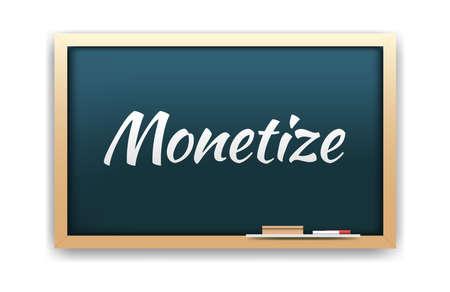 monetizing: Monetize Chalkboard Illustration