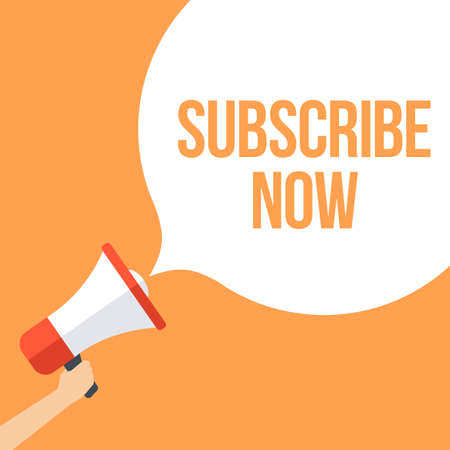 subscribe now: Subscribe Now Megaphone Banner