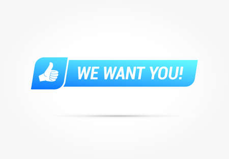 We want you with thumbs up label. Stock Vector - 96519193