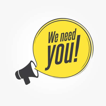 Wir brauchen Sie Megaphon-Ankündigung