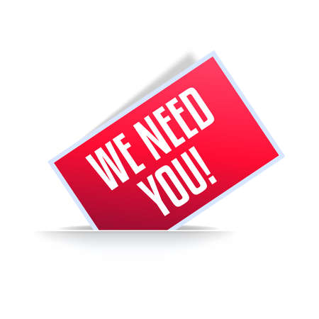 We Need You Announcement Label