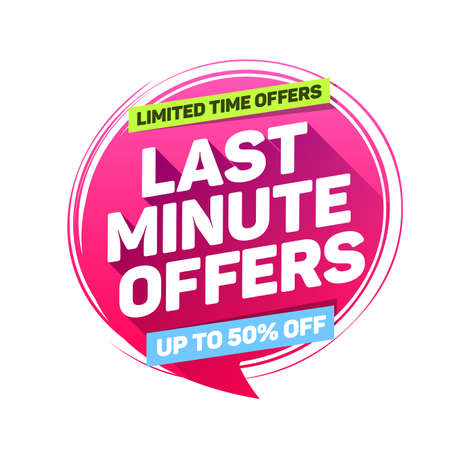 Last Minute Offers Limited Time Offers Label