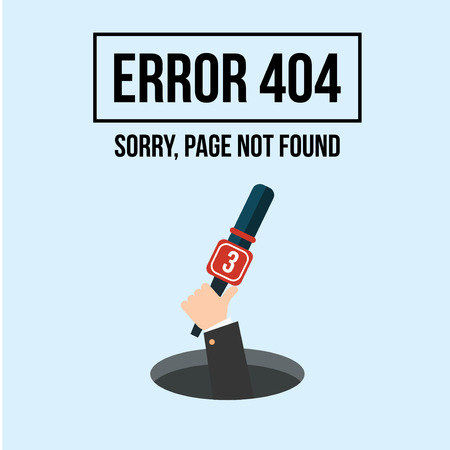 display problem: Human hand shows from hole a message about Page not found Error 404. Page not found. Error 404 Illustration