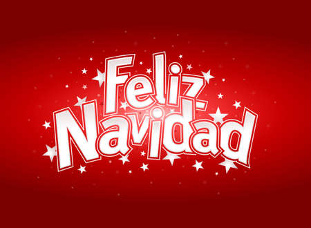 FELIZ NAVIDAD -Merry Christmas in Spanish language- Red cover of greeting card with stars in background. Layout size: 15 cm x 11 cm. Lettering design. Illustration