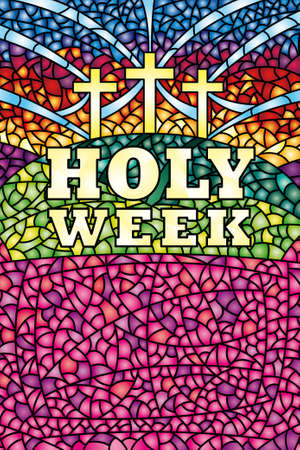crosscountry: Holy Week in stained glass with the theme of the crucifixion of Christ, Bible lettering - Vector image Illustration
