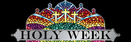 Holy Week in stained glass with the theme of the crucifixion of Christ with black frame, Bible lettering - Vector image