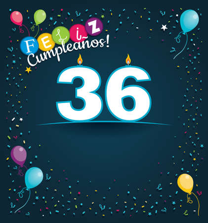 Feliz Cumpleanos 36 - Happy Birthday 36 in Spanish language - Greeting card with white candles in the form of number with background of balloons and confetti of various color on dark blue background. With space to write. Vector image
