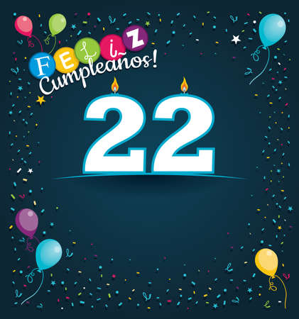 Feliz Cumpleanos 22 - Happy Birthday 22 in Spanish language - Greeting card with white candles in the form of number with background of balloons and confetti of various color on dark blue background. With space to write. Vector image