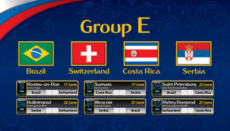 Russia soccer tournament calendar. Group E with the flag of each country. Illustration