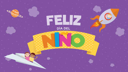 Feliz Dia del Nino greeting card - Happy Children's Day in Spanish language. Colored letters on a yellow ribbon with a child flying on a rocket and a couple of children on a paper plane on a purple sky with clouds and stars. Vector image Illustration