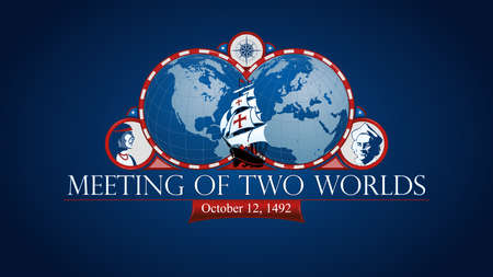 Meeting of two worlds. Commemorative illustration. Map of America and Europe with white red frame and caravel in the middle, compass, drawing of an Indian and a Spanish man inside circles on a blue background Vector image