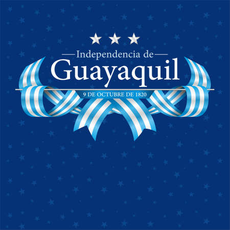 INDEPENDENCE DE GUAYAQUIL Greeting card - GUAYAQUILS INDEPENDENCE in Spanish language - Title on a dark blue background with stars texture with blue and white flags in the form of interwoven ribbon. Vector image Ilustrace