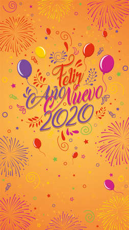 Greeting card with the message: Feliz Ano Nuevo 2020 - Happy New Year 2020 in Spanish language - Card decorated with balloons, stars,rockets and fireworks of color red, yellow, violet and magenta. Lettering card Illustration