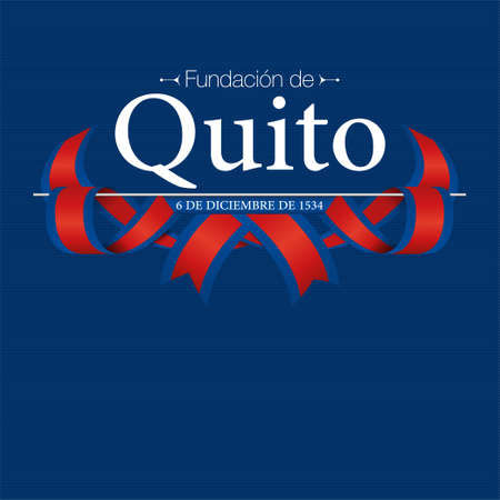 FUNDACION DE QUITO Tarjeta de felicitación - FUNDACIÓN DE QUITO en idioma español - Título y fecha en blanco sobre fondo azul oscuro con banderas azules y rojas en forma de cinta entrelazada. Imagen vectorial