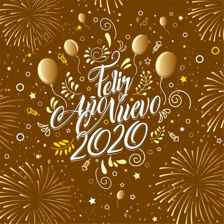 Greeting card with the message: Feliz Ano Nuevo 2020- Happy New Year 2020 in Spanish language - Card decorated with balloons, stars,rockets and fireworks of color  yellow, brown and white. Lettering card