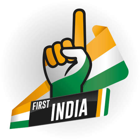 FIRST INDIA on black background and hand with raised index finger, with the colors of the flag of India, yellow, white and green ribbon in the background. Vector image