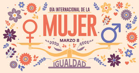 Greeting Card of DIA INTERNATIONAL DE LA MUJER - INTERNATIONAL WOMEN S DAY in Spanish language. Text in red color and scale with EQUALITY word and male, female icon on yellow background. Vector image