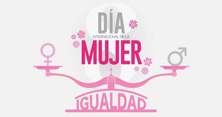 Greeting Card DIA INTERNATIONAL DE LA MUJER - INTERNATIONAL WOMEN S DAY in Spanish language.Text in red color on scale with EQUALITY word and male, female icons and the number 8 in gray background