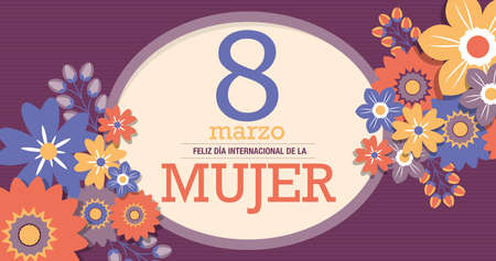 Greeting Card FELIZ DIA INTERNATIONAL DE LA MUJER - HAPPY INTERNATIONAL WOMEN S DAY in Spanish language. Text inside a yellow oval surrounded by red, blue and yellow flowers on a purple background