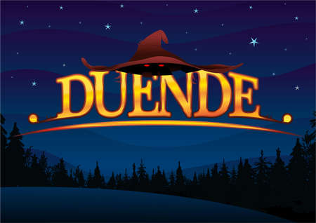 Word DUENDE - leprechaun in Spanish Letters in yellow with a leprechaun hat on a dark blue sky with stars with a silhouette of trees at the bottom. Vector image Illustration