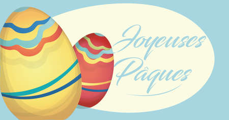 Joyeuses Pâques text on Happy Easter Holiday Card with Eggs