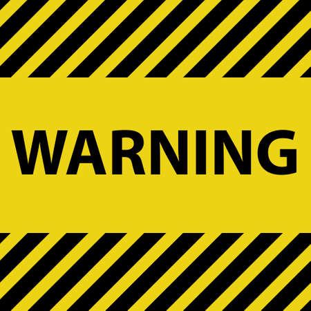hazard stripes: Warning Sign