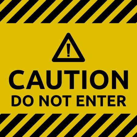 For safety do not enter sign