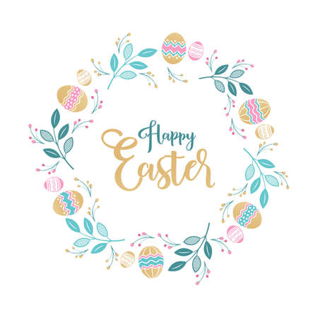 Easter wreath with Easter eggs, flowers, leaves and branches on white background. Decorative frame with gold elements. Unique design for your greeting cards, banners, flyers. Vector in modern style.