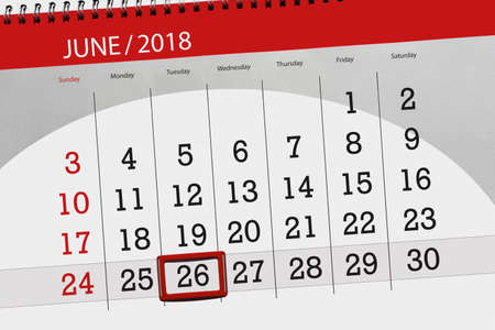 Calendar planner for the month, deadline day of the week, tuesday, 2018 june 26