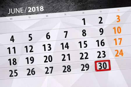 Calendar planner for the month, deadline day of the week, saturday 2018 june 30