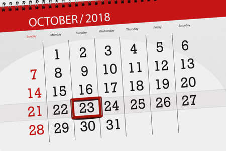 Calendar planner for the month, deadline day of week 2018 october, 23, Tuesday Stock Photo