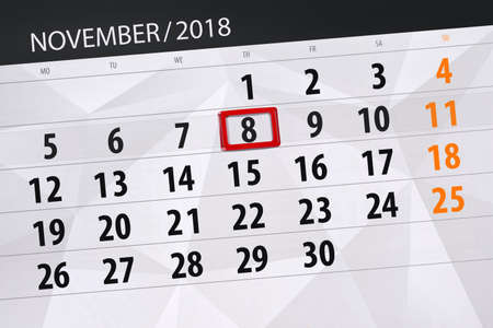 Calendar planner for the month, deadline day of week 2018 november, 8, Thursday Stock Photo