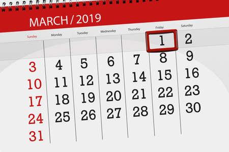 Calendar planner for month march 2019, deadline day, 1, friday